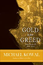 Gold is for Greed (John Devin, PI Book 3)