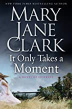 It Only Takes a Moment (Sunrise Suspense Society Book 2)