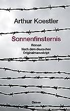 Sonnenfinsternis: Roman. Nach dem deutschen Originalmanuskript (German Edition)