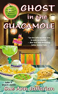 Ghost in the Guacamole (A Ghost of Granny Apples Mystery Series Book 5)