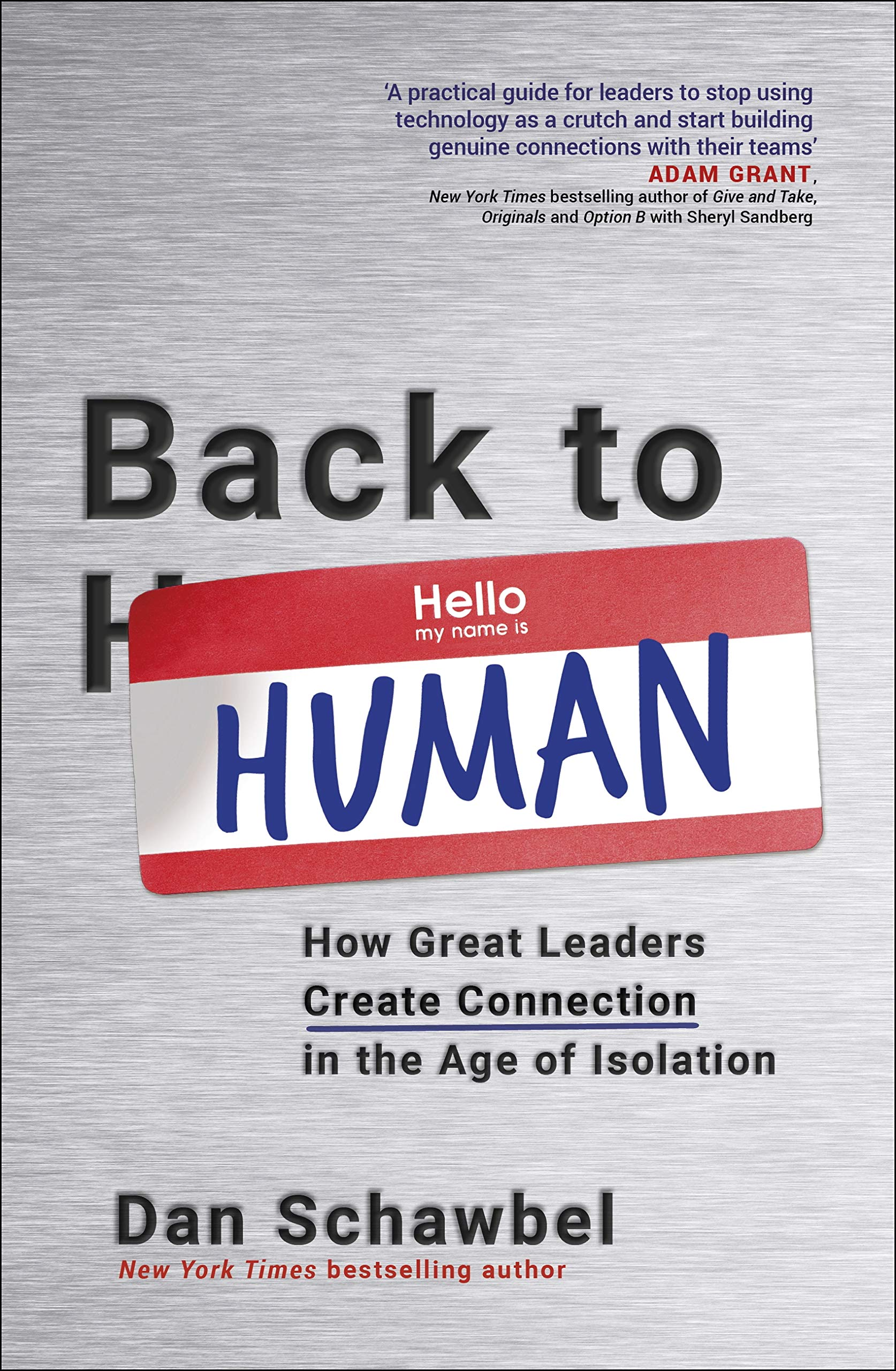 Image OfBack To Human: How Great Leaders Create Connection In The Age Of Isolation (English Edition)