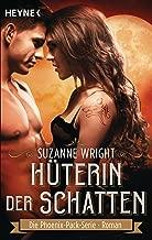 Hüterin der Schatten: Roman (The Phoenix Pack Series 2) (German Edition)