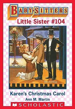 Karen's Christmas Carol (Baby-Sitters Little Sister #104)