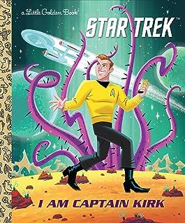 I Am Captain Kirk (Star Trek) (Little Golden Book)