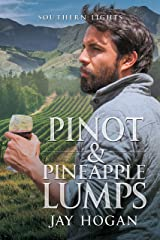 Pinot & Pineapple Lumps (Southern Lights Book 4) Kindle Edition
