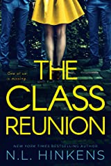 The Class Reunion: A psychological suspense thriller (Payback Pasts Collection) Kindle Edition