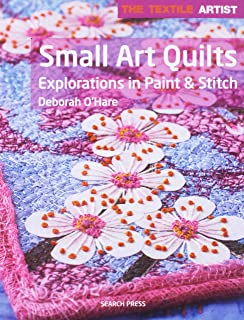 The Textile Artist: Small Art Quilts: Explorations in Paint & Stitch