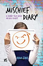 Mischief Diary: 15 funny tales based on real events