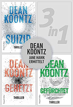 Dean Koontz - Jane Hawk ermittelt (3in1) (eBundle) (German Edition)