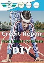 Credit Repair From Start To Finish DIY
