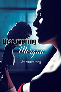 Discovering Morgan (Journey of Exploration Book 1)