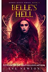 Belle's Hell: Demon Queen Series, Book 3: Fantasy Rhomance Kindle Edition