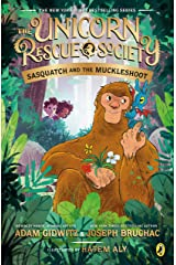 Sasquatch and the Muckleshoot (The Unicorn Rescue Society Book 3) Kindle Edition