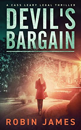 Devil's Bargain (Cass Leary Legal Thriller Series Book 3) (English Edition)