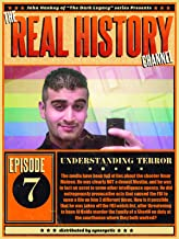 The Real History Channel: Understanding Terror