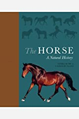 The Horse: A Natural History Kindle Edition