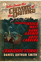 Tales from the Canyons of the Damned: No. 8 Kindle Edition