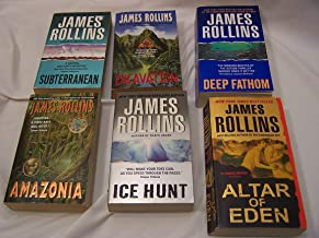 James Rollins Set of 6: Subterranean, Excavation, Deep Fathom, Amazonia, Ice Hunt, Altar of Eden