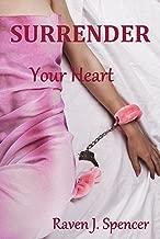 Surrender Your Heart: Lesbian Billionaire Romance (Surrender Series Book 1) (English Edition)