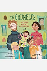 The Grumbles: A Story about Gratitude Kindle Edition