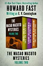 The Masao Masuto Mysteries Volume Two: The Case of the Sliding Pool, The Case of the Kidnapped Angel, and The Case of the ...