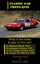 50 Classic Cars - A Photo Quiz (Car Photo Quiz Book 2)