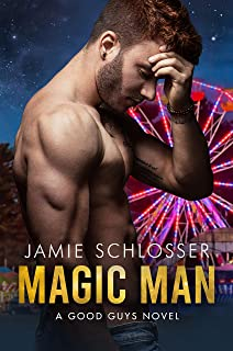 MAGIC MAN: A Good Guys Novel