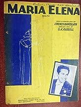 MARIA ELENA (1933 Lorenzo Barcelata SHEET MUSIC), good condition WALTZ writing on top, priced accordingly