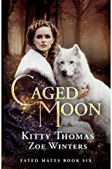 Caged Moon: Fated Mates Book 6 Kindle Edition