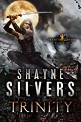 Trinity: Feathers and Fire Book 9 Kindle Edition