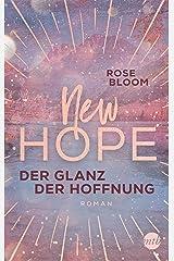 New Hope - Der Glanz der Hoffnung (German Edition) Format Kindle