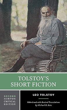 Tolstoy's Short Fiction (Second Edition) (Norton Critical Editions)