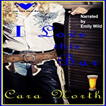I Love This Bar: Lone Lee Heart Ranch, Book 3