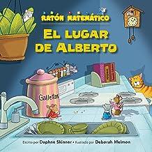 El lugar de Alberto (The Right Place for Albert): Correspondencia de uno a uno (One-to-One Correspondence) (Ratón Matemático (Mouse Math ®)) (Spanish Edition)