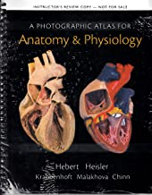 Photographic Atlas for Anatomy & Physiology Instructor's Review Copy