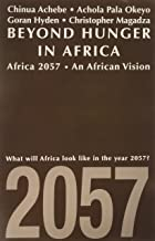 Best beyond hunger in africa Reviews