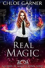 Real Magic (School of Magic Survival Book 3) Kindle Edition