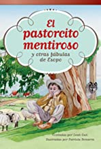 El pastorcito mentiroso y otras fábulas de Esopo (The Boy Who Cried Wolf and Other Aesop Fables) (Spanish Version) (Fiction Readers) (Spanish Edition)