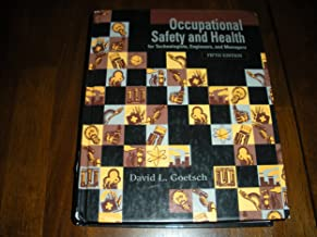 Occupational Safety & Health for Technologists, Engineers, & Managers, 5TH EDITION