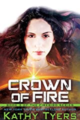 Crown of Fire (Firebird Book 3) Kindle Edition