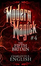 The Fifth Britain: Modern Magick, 4