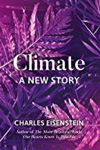 Climate--A New Story (English Edition)