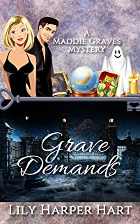 Grave Demands (A Maddie Graves Mystery Book 14)