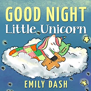Good Night Little Unicorn: Good Night Little Unicorn   Children's Story Books for Ages 3-6 (Princess Tonya and the Unicorn. Book 1)