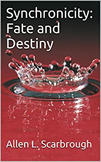Synchronicity: Fate and Destiny