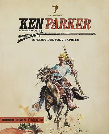 Ai tempi del Pony Express. Ken Parker: 45