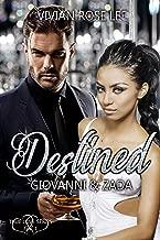 Destined: Giovanni and Zada (True Love Series Book 1)