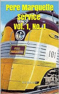 Pere Marquette Service Vol. 1, No. 1