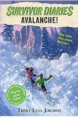 Avalanche! (Survivor Diaries) Kindle Edition