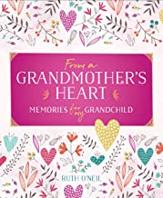From a Grandmother's Heart: Memories for My Grandchild
